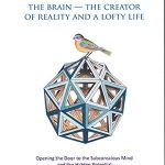 RAMTHA, THE BRAIN — THE CREATOR OF REALITY AND A LOFTY LIFE